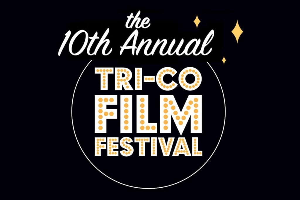 watch the 10th annual tri-co film fest